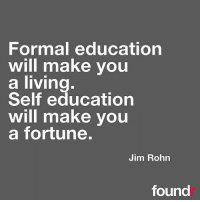 💰- you can never stop learning! Don't ever think there is nothing else you need to know. Successful entrepreneurs are always skilling up and learning!: Formal education  will make you  a living  Self education  will make you  a fortune.  Jim Rohn  found 💰- you can never stop learning! Don't ever think there is nothing else you need to know. Successful entrepreneurs are always skilling up and learning!