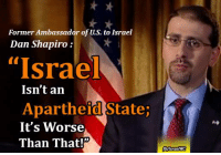 "Memes, Target, and Apartheid: Former Ambassador of U.S. to Israel  Dan Shapiro  ""Israel  Isn't an  Apartheid StateP  It's Worse  Than That #US Ambassador to #Israel Dan Shapiro :  ""...#Apartheid means hundreds of attacks by settlers targeting Palestinian property, livelihoods, and lives, without convictions, charges, or even suspects. Apartheid means uncounted #Palestinians jailed without trial, shot dead without trial, shot dead in the back while fleeing and without just cause...""  https://craigconsidinetcd.com/2016/01/19/israel-isnt-an-apartheid-state-its-worse-than-that/"