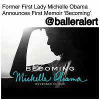 "Former First Lady Michelle Obama Announces First Memoir 'Becoming' - blogged by @MsJennyb ⠀⠀⠀⠀⠀⠀⠀ ⠀⠀⠀⠀⠀⠀⠀ On Sunday, MichelleObama revealed that she will be releasing her first memoir and second book, this November. ⠀⠀⠀⠀⠀⠀⠀ ⠀⠀⠀⠀⠀⠀⠀ The book, which will be titled, ""Becoming,"" will touch on the former first lady's upbringing on the South Side of Chicago, ""chronicling the experiences that have shaped her - from her childhood"" to her years as a wife, mother, and the First Lady of the United States. ⠀⠀⠀⠀⠀⠀⠀ ⠀⠀⠀⠀⠀⠀⠀ ""Writing 'Becoming' has been a deeply personal experience,"" Obama wrote Sunday. ""I talk about my roots and how a girl from the South Side found her voice. I hope my journey inspires readers to find the courage to become whoever they aspire to be. I can't wait to share my story."" ⠀⠀⠀⠀⠀⠀⠀ ⠀⠀⠀⠀⠀⠀⠀ According to Rolling Stone, the book will be published by Penguin Random House, which secured the record-setting rights to both Barack and Michelle Obama's post-presidency pieces. It is set to be released on November 13th. ⠀⠀⠀⠀⠀⠀⠀ ⠀⠀⠀⠀⠀⠀⠀ ""In her memoir, a work of deep reflection and mesmerizing storytelling, Michelle Obama invites readers into her world, chronicling the experiences that have shaped her -from her childhood to the South Side of Chicago to her years as a executive balancing the demands of motherhood and work, to her time spent at the world's most famous address,"" Penguin Random House said of the memoir. ⠀⠀⠀⠀⠀⠀⠀ ⠀⠀⠀⠀⠀⠀⠀ ""With unerring honesty and lively wit, she describes her triumphs and her disappointments, both public and private, telling her full story as she has lived it - in her own words and on her own terms,"" the publishing company continued. ""Warm, wise, and revelatory, 'Becoming' is the deeply personal reckoning of a woman of soul and substance who has steadily defied expectations - and whose story inspires us to do the same."": Former First Lady Michelle Obama  Announces First Memoir 'Becoming'  @balleralert  O MING  Micull hame  NOVEMBER 13, 2018 Former First Lady Michelle Obama Announces First Memoir 'Becoming' - blogged by @MsJennyb ⠀⠀⠀⠀⠀⠀⠀ ⠀⠀⠀⠀⠀⠀⠀ On Sunday, MichelleObama revealed that she will be releasing her first memoir and second book, this November. ⠀⠀⠀⠀⠀⠀⠀ ⠀⠀⠀⠀⠀⠀⠀ The book, which will be titled, ""Becoming,"" will touch on the former first lady's upbringing on the South Side of Chicago, ""chronicling the experiences that have shaped her - from her childhood"" to her years as a wife, mother, and the First Lady of the United States. ⠀⠀⠀⠀⠀⠀⠀ ⠀⠀⠀⠀⠀⠀⠀ ""Writing 'Becoming' has been a deeply personal experience,"" Obama wrote Sunday. ""I talk about my roots and how a girl from the South Side found her voice. I hope my journey inspires readers to find the courage to become whoever they aspire to be. I can't wait to share my story."" ⠀⠀⠀⠀⠀⠀⠀ ⠀⠀⠀⠀⠀⠀⠀ According to Rolling Stone, the book will be published by Penguin Random House, which secured the record-setting rights to both Barack and Michelle Obama's post-presidency pieces. It is set to be released on November 13th. ⠀⠀⠀⠀⠀⠀⠀ ⠀⠀⠀⠀⠀⠀⠀ ""In her memoir, a work of deep reflection and mesmerizing storytelling, Michelle Obama invites readers into her world, chronicling the experiences that have shaped her -from her childhood to the South Side of Chicago to her years as a executive balancing the demands of motherhood and work, to her time spent at the world's most famous address,"" Penguin Random House said of the memoir. ⠀⠀⠀⠀⠀⠀⠀ ⠀⠀⠀⠀⠀⠀⠀ ""With unerring honesty and lively wit, she describes her triumphs and her disappointments, both public and private, telling her full story as she has lived it - in her own words and on her own terms,"" the publishing company continued. ""Warm, wise, and revelatory, 'Becoming' is the deeply personal reckoning of a woman of soul and substance who has steadily defied expectations - and whose story inspires us to do the same."""