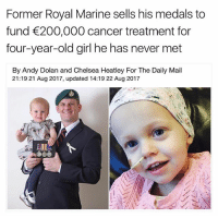 Bailey Jay, Chelsea, and Instagram: Former Royal Marine sells his medals to  fund 200,000 cancer treatment for  four-year-old girl he has never met  By Andy Dolan and Chelsea Heatley For The Daily Mail  21:19 21 Aug 2017, updated 14:19 22 Aug 2017 @tanksgoodnews is the best thing to happen to Instagram in a long time, maybe ever goodnewsonly