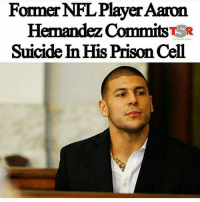 He paid $500 for the easy way out🤔: FormerNFL Player Aaron  Hernandez Commits TSR  Suicide InHis Prison Cell He paid $500 for the easy way out🤔