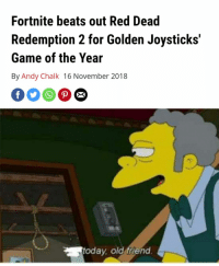 Beats, Game, and Today: Fortnite beats out Red Dead  Redemption 2 for Golden Joysticks'  Game of the Year  By Andy Chalk 16 November 2018  today, old friend. *default dances*