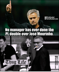 Memes, José Mourinho, and 🤖: fOTrollFootball  TheTrollFootball Insta  No manager has ever done the  PL double over Jose Mourinho. Jose Mourinho 😎 https://t.co/X5WSahEDXh