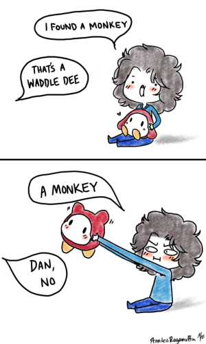 Target, The Game, and Tumblr: FoUND A MONKEY  THATS A  WADDLE DEE  A MONKEY  DAN  NO pennilessragamuffin:  -Dan and Waddle Dees- If you haven't watched the Game Grumps play Kirby's Epic Yarn… well… maybe you should. If you pretend a Waddle Dee's hands are little ears, he kind of does look like a monkey…. thing…
