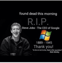dm this to 64 people 🤟🏼😔🤟🏼for repscket: found dead this morning  Steve Jobs - The CEO of Google  1889 1945  Thank you!  to be or not to be, that is the question  Bob Marley dm this to 64 people 🤟🏼😔🤟🏼for repscket
