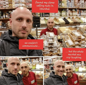 Coincidence? Nah via /r/wholesomememes https://ift.tt/32T8HkS: found my clone  selling nuts in  istanbul.  we couldn't  communicate...  ...but the whole  market was  cry-laughing.  DOG  DOG Coincidence? Nah via /r/wholesomememes https://ift.tt/32T8HkS
