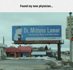 srsfunny:  The Doctor I Needhttp://srsfunny.tumblr.com/: Found my new physician...  Dr. Mittens Lamar  45  Healing Boo-Boos with Nom-Noms  FER 25  PLUB  DESEL  Accepting New Clients at LamarMKE.com  LAMAR srsfunny:  The Doctor I Needhttp://srsfunny.tumblr.com/