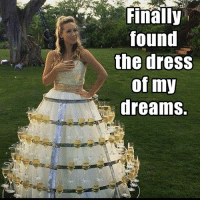 Memes, The Dress, and Dress: found  the dress  of my  dreams.