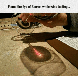 Winee: Found the Eye of Sauron while wine tasting...