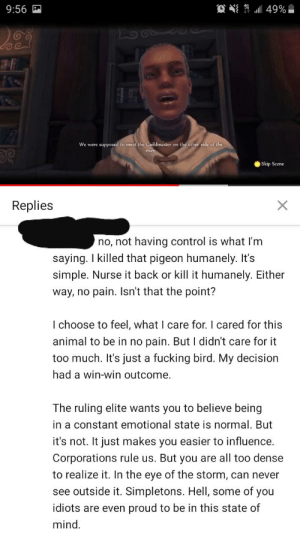 Found underneath an RT video, they went on a whole tangent about how people who feel emotion are sheep and how woke he is: Found underneath an RT video, they went on a whole tangent about how people who feel emotion are sheep and how woke he is