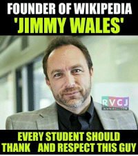 "Thank you Jimmy Bhai.. rvcjinsta: FOUNDER OFWIKIPEDIA  ""JIMMY WALES  RVC J  EVERY STUDENTSHOULD  THANK AND RESPECT THIS GUY Thank you Jimmy Bhai.. rvcjinsta"