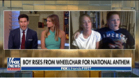"Friends, Memes, and News: FOX BOY RISES FROM WHEELCHAIR FOR NATIONAL ANTHEM  NEWS  FOX &friends FIRST  chan neI ""It's the best country you could be in."" Avery Price, a 10-year-old boy who often uses a wheelchair and requires braces on his legs, managed to stand for the national anthem at a Tennessee fair on Sunday night. @foxfriendsfirst"