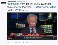 "Memes, Business, and 🤖: FOX Business  @FoxBusiness 6h  FOXI  ""@timkaine may get the 2016 award for  ankle biter of the year  @AmbJohnBolton  on the t VPDebate  WASHINGTON, D.C.  B USINESS  WASHINGTON  ELECTION  Amb. John Bolton  ALERT FORMER U.S. AMBASSADOR TO THE U.N  MorningsMaria  f @FOX BUSINESS  0:15  t R 152  303 Like to agree: Tim Kaine may get the 2016 award for ankle biter of the year."