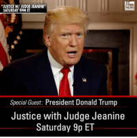 """Donald Trump, Memes, and News: FOX  """"JUSTICE W/JUDGE JEANINE""""  NEWS  SATURDAY 9PM ET  Special Guest: President Donald Trump  Justice with Judge Jeanine  Saturday 9p ET President Trump doubled down on his threat to end the White House press briefings, calling it a """"good idea"""" in a new interview with @judge_jeanine. Tune in for the full interview Saturday at 9p ET on Fox News Channel."""