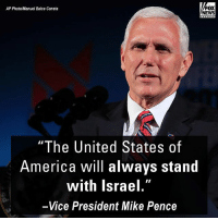 """America, Memes, and News: FOX  NEWS  AP Photo/Manuel Balce Ceneta  """"The United States of  America will always stand  with Israel.""""  -Vice President Mike Pence At the Christians United for Israel (CUFI) Summit Dinner, Vice President Mike Pence re-affirmed the United States' commitment to Israel."""