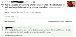 Fox News article about a WHO official avoiding a question involving the geopolitics of the ROC/PRC? Time for nuclear genocide with bonus eco-fascism!: Fox News article about a WHO official avoiding a question involving the geopolitics of the ROC/PRC? Time for nuclear genocide with bonus eco-fascism!