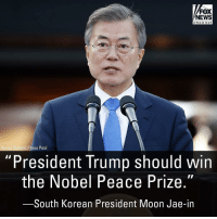 "Memes, News, and Fox News: FOX  NEWS  cha n ne l  Korea Summit Press Pool  ""President Trump should win  the Nobel Peace Prize.""  South Korean President Moon Jae-in South Korea's president touted President @realdonaldtrump's role in talks to denuclearize the Korean peninsula and end the decades-long war between the North and South. TheRaisedRight.com _________________________________________ Raised Right 5753 Hwy 85 North 2486 Crestview, Fl 32536 _________________________________________ Like my page? Make sure to check out and follow the my sponsor who helps keep it running! 🛠@texasrusticdecor_more🛠 Custom rustic wood working and carpentry! DM Erik for more information on furniture and decor for your home! --------------------"