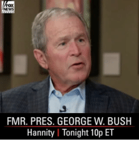 """Go get 'em because they can be degraded and defeated."" Former President George W. Bush expressed his belief that ISIS can be defeated in a sit-down with Sean Hannity. Watch all this week at 10p ET.: FOX  NEWS  FMR. PRES. GEORGE W. BUSH  Hannity l Tonight 10p ET ""Go get 'em because they can be degraded and defeated."" Former President George W. Bush expressed his belief that ISIS can be defeated in a sit-down with Sean Hannity. Watch all this week at 10p ET."