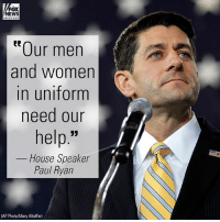 "At a weekly news conference, @speakerryan made remarks on the military ahead of a potential government shutdown.: FOX  NEWS  tOur men  and women  in unitorm  need our  help.""  House Speaker  Paul Ryan  (AP Photo/Mary Altaffer) At a weekly news conference, @speakerryan made remarks on the military ahead of a potential government shutdown."