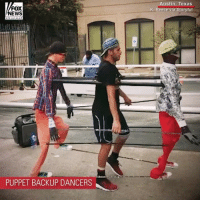 "This Texas man and his ""backup dancers"" were never out of step with each other.: FOX  NEWS  ustin, Texas  K. Reece via Storyful  PUPPET BACKUP DANCERS This Texas man and his ""backup dancers"" were never out of step with each other."