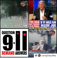 "9/11, cnn.com, and Facebook: FOX  THE WAR 9/11 WAS AN  ON TERROR  FOLLOW aCONSPIRACYFILESfe  QUESTION  DEMAND ANSWERSE  NEWS LIVE COVERAGE edt  TORLD TRADE CENTER  ew Yor  Lconspiracyfiles Double tap and tag a friend! ViewPreviousPost CHECK US OUT ON FACEBOOK! (Link in bio) SUBSCRIBE ON YOUTUBE! @conspiracyfiles YouTube Credit: @foxnews Numerous structural engineers, the people who know the most about office building vulnerabilities and accidents, say that the official explanation of Building 7 at the World Trade Center collapse on 9-11 is ""impossible"", ""defies common logic"" and ""violates the law of physics"" (Comment your thoughts below👇🏼) ConspiracyFiles ConspiracyFiles2 Investigate911 JetFuelCantCutSteelBeams CNNFakeNews 911WasAnInsideJob WTC WTC7 WorldTradeCenter7 FoxNews CNN FalseFlag FalseFlagHoax ControlledDemolition SynagogueOfSatan ZionistMedia ControlledMedia Illuminati NewWorldOrder WakeUpSheeple Sheeple UncleSam UncleScam Rothschild CorporationSlayer ConspiracyFact ConspiracyTheory ConspiracyTheories Conspiracy ConspiracyFiles Follow back up page! @conspiracyfiles2 Follow @terrorclipz Follow @uniformedthugs Follow @celebrityfactual Follow @simpsonsprediction.s Follow @historypicture.s Follow @unexplainedvids Follow @th3six"