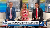 Friends, Kanye, and Kanye West: FOX  x LIVE: TRUMP WEIGHS IN ON KANYE WEST  EWS  FOX &friends  channol What the hell is going on with Kanye West?