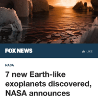 "America, Belgium, and Goals: FOXNEWS  IL LIKE  NASA  7 new Earth-like  exoplanets discovered,  NASA announces ""Talk about lucky number seven. Astronomers have discovered not one, not two, but seven Earth-sized planets orbiting a star called TRAPPIST-1. What's more, three of them are in the habitable zone— the happy place where liquid water can exist on the surface of rocky planets, as it's not too hot or cold. (Although liquid water could potentially exist on any of the seven, NASA said, it likes the odds on those three best.) The space agency calls the discovery of the fascinating solar system record-breaking. ""The discovery gives us a hint that finding a second Earth is not just a matter of if, but when,"" Thomas Zurbuchen, associate administrator of the Science Mission Directorate at NASA Headquarters, said at a news conference announcing the discovery.Zurbuchen called it a ""major step forward"" towards the goal of answering the very big question: Is there life on other worlds?The discovery ""is very promising for the search for life beyond our solar system,"" Michael Gillon, astronomer at the University of Liege in Belgium, added during the press conference. This is the first time astronomers have found so many Earth-sized planets circling the same sun. Since the seven planets orbit the star- which is roughly 40 light years away- fairly close to each other, the view from one planet would reveal other planets to look as big, if not bigger, than the way we see the moon from Earth. ""If you were on the surface of one of these planets, you would have a wonderful view [of] the other planets,"" Gillon said, adding that they would be much more than just ""dots of light"" in the sky, as we see other planets, like Venus, from our home planet. "" - Fox News trappist-1 trappist aliens alien liberals libbys democraps liberallogic liberal ccw247 conservative constitution presidenttrump resist stupidliberals merica america stupiddemocrats donaldtrump trump2016 patriot trump yeeyee presidentdonaldtrump draintheswamp makeamericagreatagain trumptrain maga Add me on Snapchat and get to know me. Don't be a stranger: thetypicallibby Partners: @theunapologeticpatriot 🇺🇸 @too_savage_for_democrats 🐍 @thelastgreatstand 🇺🇸 @always.right 🐘 @keepamerica.usa ☠️"