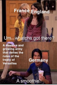 England, Army, and France: France England  Um.. whatcha got there?  A massive and  growing army  that defies the  rules of the  treaty of  Versailles  Germany  A smoothie Power full format. Invest. Invest! via /r/MemeEconomy http://bit.ly/2TasF5B