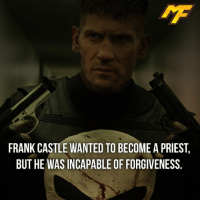 Ironic, Memes, and SpiderMan: FRANK CASTLE WANTED TO BECOME A PRIEST,  BUT HE WASINCAPABLE OF FORGIVENESS. |- and the iron-e award goes to... -| - - - - marvel marveluniverse dccomics marvelcomics dc comics hero superhero villain xmen apocalypse xmenapocalypse mu mcu doctorstrange spiderman deadpool meme captainamerica ironman teamcap teamstark teamironman civilwar captainamericacivilwar marvelfact marvelfacts fact facts suicidesquad