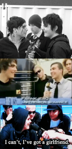 fiatpencey:my favourite kind of photo is gerard and frank gazing at eachother with bob looking confused and despondent between them: FRANK JERO   I can't, I've got a girlfriend fiatpencey:my favourite kind of photo is gerard and frank gazing at eachother with bob looking confused and despondent between them