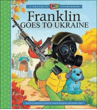 Lmao, Ukraine, and Dank Memes: Franklin  GOES TO UKRAINE  Based on characters created by Paulette Bourgeois and Brenda dark Ayy lmao