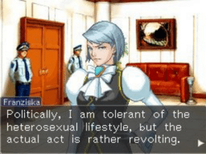 Lifestyle, Act, and Heterosexual: Franziska  Politically, I am tolerant of the  heterosexual lifestyle, but the  actual act is rather revolting.