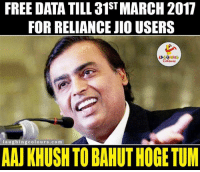 Indianpeoplefacebook, Data, and Reliance: FREE DATA TILL ST  2017  FOR RELIANCE JIO USERS  LA GHING  l aughi  colo urs .com  AAUKHUSHTOBAHUTHOGETUM Great news...