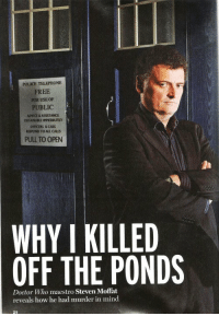<3: FREE  FOR USE OF  PUBLIC  ADVICE ASSISTANCE  OSTANAALE IMMEDIATELY  OFFICERS CARS  RESPOND TO CALLS  WHY I KILLED  OFF THE PONDS  Doctor Who maestro Steven Moffat  reveals how he had murder in mind <3
