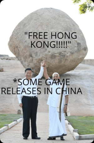 "China, Free, and Game: ""FREE HONG  KONG!!!!!""  *SOME GAME  RELEASES IN CHINA me_irl"