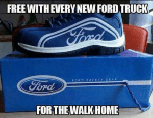Ford thinks of you: FREE WITH EVERY NEW FORD TRUCK.  FORD SAFETY GEAR  FOR THE WALKHOME Ford thinks of you