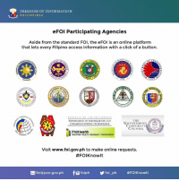 The Departed, Access, and Information: FREEDOM OF INFORMATION  PHILIPPINES  eFoi Participating Agencies  Aside from the standard FOI, the eFoi is an online platform  that lets every Filipino access information with a click of a button.  NT OF  PUBLIC OF T  PH  NES  THE  DEPARTMENT OF INFORMATION AND  GOVERNMENT  COMMUNICATIONS TECHNOLOGY  CORPORATE  COUNSEL  PhilHealth INSURANCE CORPORATION  Visit www.foi.gov.ph to make online requests.  #FOIKnowlt  foi apco.gov.ph  foiph Y foi ph Kaytagal pinagkait ng FOI! Mabuti naman at sa wakas meron na! Magbunyi! Nawa'y isulong din ang FOI sa congress at senate!!  #FOIKnowIt | www.foi.gov.ph