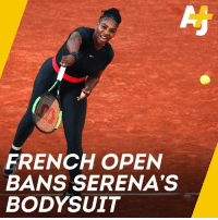 Serena Williams has won the French Open three times. But the people in charge of the tournament are telling her how to dress.: FRENCH OPEN  BANS SERENA'S  BODYSUIT Serena Williams has won the French Open three times. But the people in charge of the tournament are telling her how to dress.
