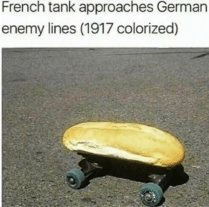 French tank approaches German enemy lines (1917 colorised): French tank approaches German  enemy lines (1917 colorized) French tank approaches German enemy lines (1917 colorised)