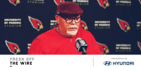"Fresh, Memes, and Cleveland: FRESH OFF  THE WIRE  PRESENTED BY  HYUNDAI ""Cleveland is the only job I would consider.""  @BruceArians, coming out of retirement? https://t.co/Hk6gCRlgB0 (by @Hyundai) https://t.co/eUmbtvu1x7"