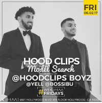 Funny, Lit, and Hood: FRI  06.02.17  HOOD CLIPS  model HOSTED BY  HOODCLIPS BOY  @YELL a BOSSIBU  WEG HM  FRIDAYS  -HAVA 6801 HOLLYWOOD BLVD 4TH FLOOR HOLLYWOOD, CA 9002 Everyone in LA come thru too OHM tonight lets get it lit !!