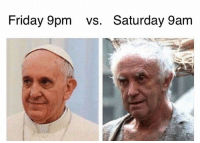 Friday, Memes, and 🤖: Friday 9pm vs. Saturday 9am Let's get it on!!!