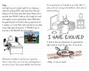 Greg Chungus Gets Drafted To Iran (Pages 1&2): Friday  Last night was just a typical night for me, staying up  really late watching EPIC videos about Elon Musk and  looking at all the funny  particular that REALLY made me LOL (Laugh Out Loud)  with laughter  how good Minecraft is! I had to show my appreciation for  It was getting late so I decided to go to bed. When I  the next morning I felt different, that's when I  realized something..  woke  up  memes about Keanu Reeves. One in  was one involving Elon, Keanu AND about  it somehow, so I took Dad's credit card when he was asleep  to buy reddit gold. At long last, I FINALLY got to  know how it felt BEING the kind stranger!  ELON MUSKAND KEANU REEVES  AGREES THAT MINECRAFT IS AWESOME!  I HAVE EVOLVED  I think all that epic wholesomeness I experienced last  FUCK YOU FFORTNITE!!  imgflip.com  hight caused me to get this hew form. I now see all.  O0000OOJVEDSBVJDSB  VJDVBDSJVBDSVVDKNDSV  Afterwards I decided to read the news, apparently  there's a chance that a war with Iran could happening in  ...Whelp, it's time for school!  the future. A war? That sounds WORSE than Fortnite! Greg Chungus Gets Drafted To Iran (Pages 1&2)