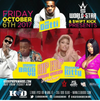 "Friday, Lit, and Memes: FRIDAY  OCTOBER  6TH 2017  HIP HOP. COM  & SWIFT KICK  PRESENTS  miltti  hines  LHHMIA  KODHIPHOPAWARDS.COM  BUY YOUR TICKET NOW  WE  HE  TB00 IPCO RD IAN F 20599CLUBKOD.COM  "" ,乡CLUBKODMIAMI S CLUBKODMIAMI fKINGOFDIAMONDSMIAMI FRIDAY Oct. 6th the one & only place to be is @clubkodmiami as @worldstar & @swiftkickwipes take over for bethiphopawards2017 MOST LIT AFTER PARTY with @yogottikom @moneybaggyo @_chinesekitty and a few other surprise guests 