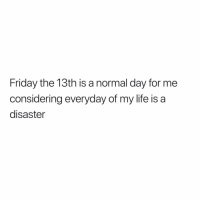 I was in abu dhabi today: Friday the 13th is a normal day for me  considering everyday of my life is a  disaster I was in abu dhabi today