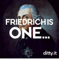 Being Alone, Meme, and Target: FRIEDRICHIS  ONE  ditty.it trickym00n:  that-gay-gold:  wymanthewalrus:  This is an old meme but so is my royal husband and he deserves it  @bisexual-prussian  @bisexual-prussian  LEAVE OLD FRITZ ALONE