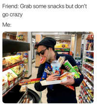 7-Eleven, Crazy, and Life: Friend: Grab some snacks but don't  go crazy  @BrosBeingBasic  ORIGINA Can't stop won't stop when you have @7Eleven's app — earn 7Rewards points on hundreds of items, then be Rewards Rich when you redeem them in store. 💰💸 sponsored Download the app (link in our bio), and just scan it when you shop + every time you use it, you'll be entered in the Million Points giveaway (AKA snacks for life) and eligible for other prizes like sports and concert tickets and even a trip to Paris. Let's GET RICH, BISH! 💁🏼 Million Points giveaway runs through April 28 | download the 7-Eleven app via the link in our bio!