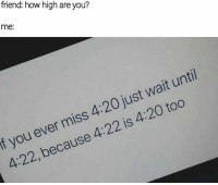 how high are you