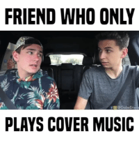 favorite song? 🎶 w- @keaton • follow me @gabeerwin for more • 👇🏻 TAG THIS FRIEND 👇🏻: FRIEND WHO ONLY  f @GabeErvee  PLAYS COVER MUSIC favorite song? 🎶 w- @keaton • follow me @gabeerwin for more • 👇🏻 TAG THIS FRIEND 👇🏻
