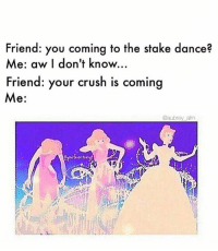 Crush, Memes, and Blue: Friend: you coming to the stake dance?  Me: aw I don't know...  Friend: your crush is comin  e.  @aubrey am Thanks so much to @aubrey_alm for making and sending this in!! 😂😂 mormonsgetit mormondances • • • Blue or purple? 😆